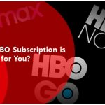 Which HBO Subscription Is Best For You?